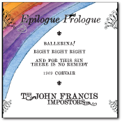 Epilogue Prologue by The John Francis Impostors